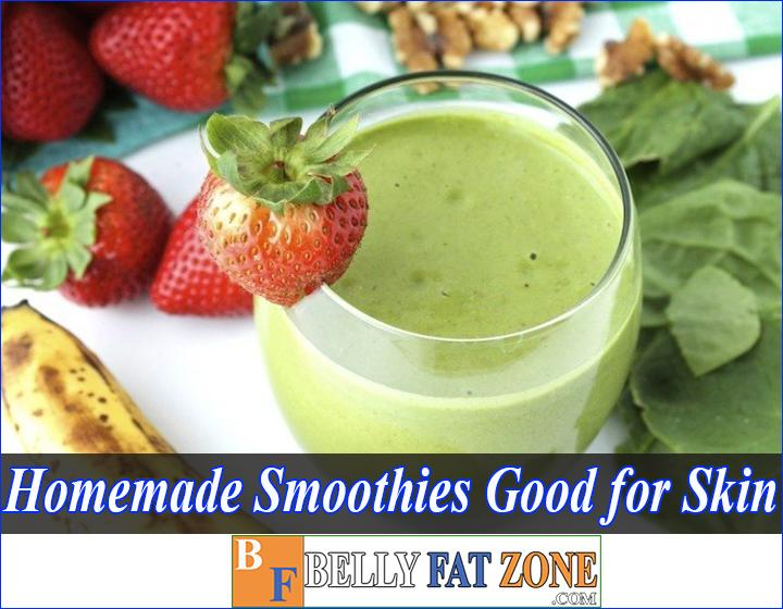 Homemade Smoothies Good For Skin - Only 5 Minutes A Day, You Have Smooth And Glowing Skin