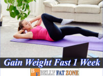 How To Gain Weight Fast in 1 Week for Females – Male?