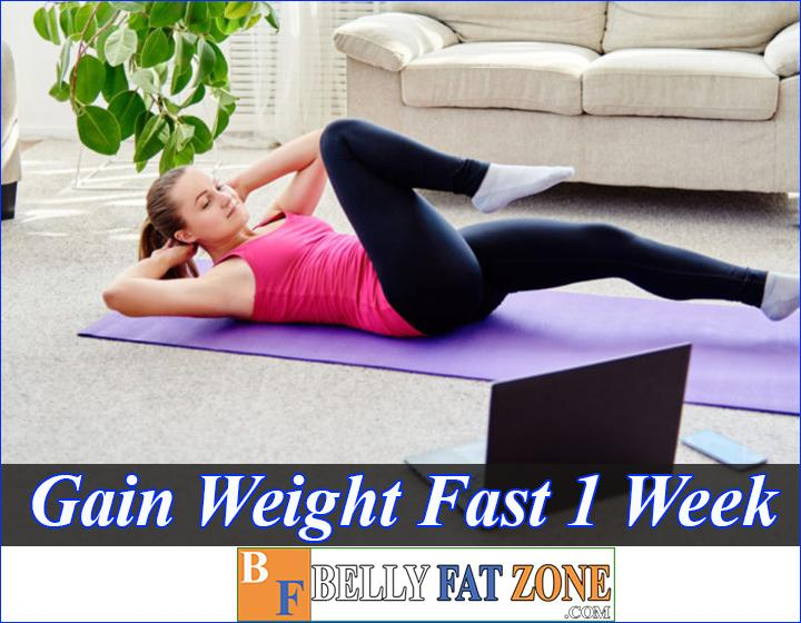 How To Gain Weight Fast in 1 Week for Females - Male?
