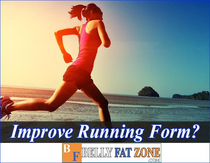 How To Improve Running Form Avoid Injury And High Efficiency