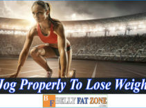 How to Jog Properly to Lose Weight – Your Friends will be Surprised With Your Looks