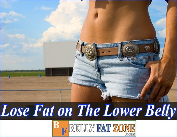 How to Lose Fat on The Lower Belly 2021?