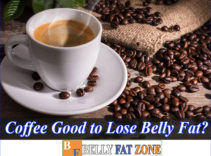 Is Coffee Good to Lose Belly Fat? How to Use it Effectively and Safely?