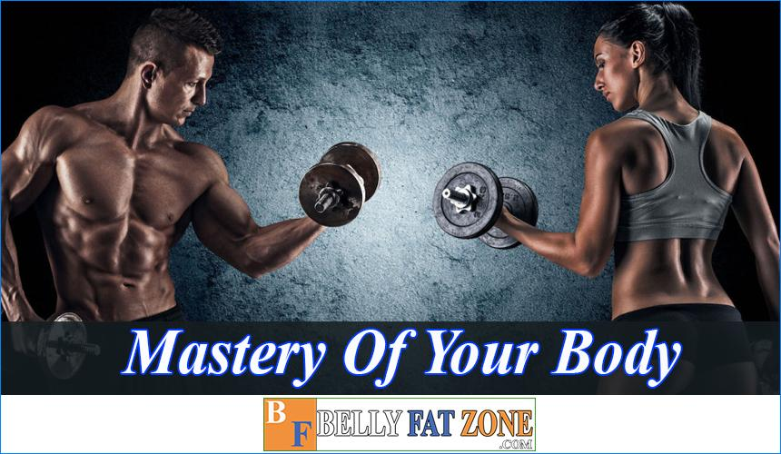 Mastery Of Your Body - Everyone Can Control Their Own Body