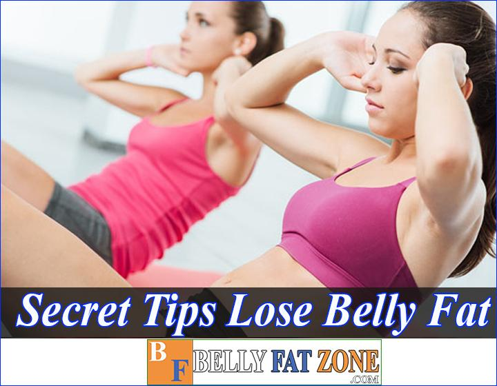 Secret Tips To Lose Belly Fat Science-Based Will Help You Reach Your Goals Faster And More Safely