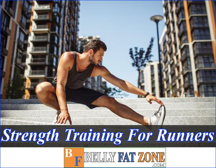 Strength Training For Runners Increase Achievements And Reduce Injuries