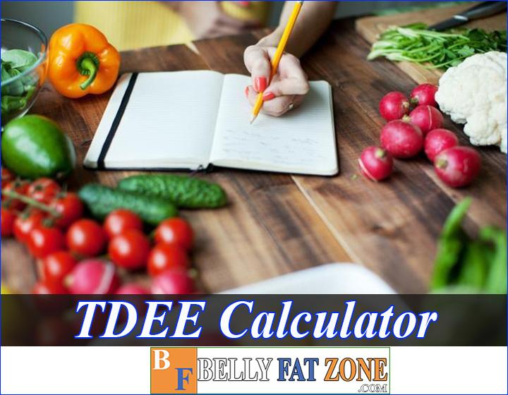 TDEE Calculator - How Many Calories Do You Need to Increase or Decrease for Your Purpose?