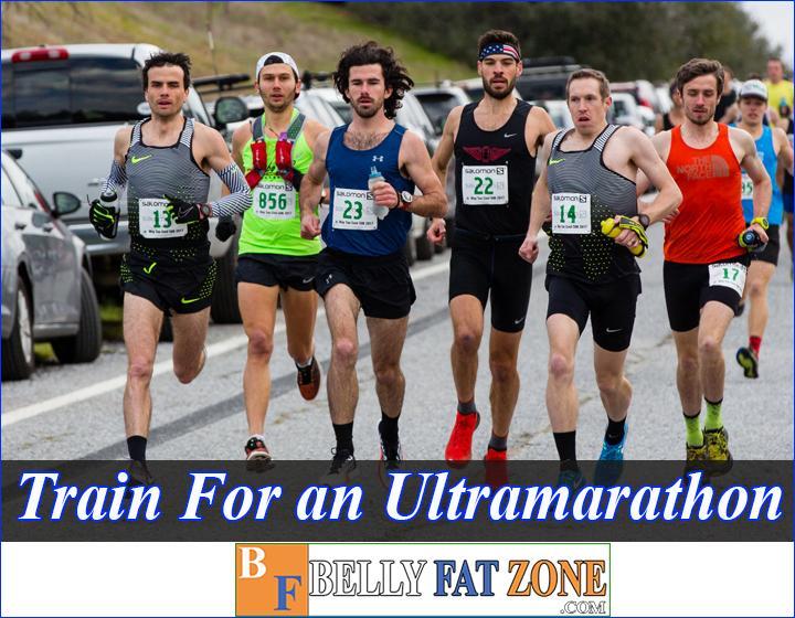 How To Train For An Ultramarathon?