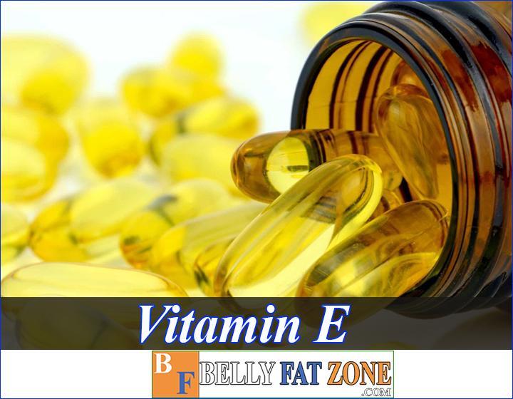 vitamin e benefits bellyfatzone