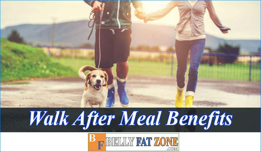 Walk After Meal Benefits - You'll Don't Want to Spend Time Watching TV Any More