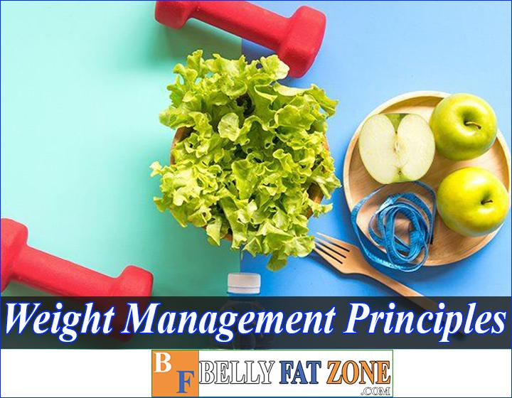 Know Weight Management Principles You Will Completely Avoid The Mistake People Are Making