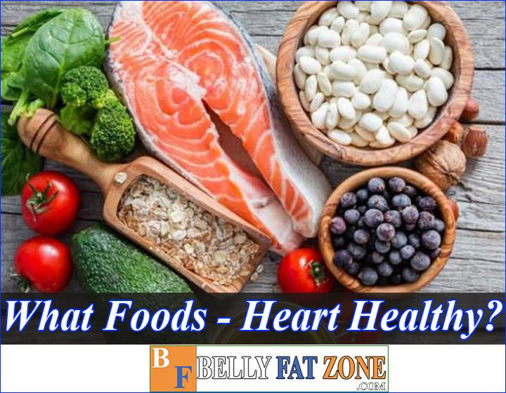 What Foods Are Heart Healthy?