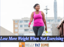 Why Do I Lose More Weight When Not Exercising? – Exercise is The Divine Method?
